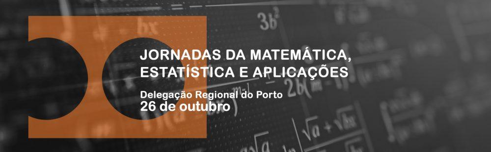 Jornadas de Matemática Estatística e Aplicações 2019
